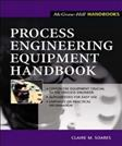 Process Engineering Equipment Handbook, by Soares