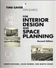 Time Saver Standards for Interior Design and Space Planning, by DeChiara, 2nd Edition