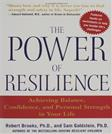 Power Of Resilience: Achieving Balance, Confidence, and Personal Strength in Your Life, by Brooks