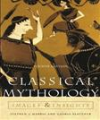 Classical Mythology: Images and Insights, by Harris, 4th Edition