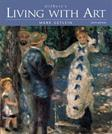 Living with Art, by Getlein, 6th Edition