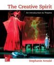 Creative Spirit: An Introduction to Theatre, by Arnold, 6th Edition