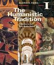1: The Humanistic Tradition Volume I: Prehistory to the Early Modern World