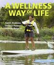 Wellness Way of Life, 10th Edition
