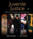 Juvenile Justice: Policies, Programs, and Practices