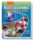 Glencoe Succeeding in the World of Work, by Kimbrell, 9th Edition, Grades 9-12