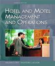 Hotel and Motel Management and Operations, by Gray, 4th Edition