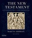 New Testament: A Historical Introduction to the Early Christian Writings, by Ehrman, 6th Edition