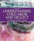 Understanding Child Abuse and Neglect (9th Edition)