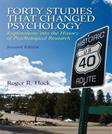 Forty Studies that Changed Psychology: Explorations into the History of Psychological Research  (7th Edition)