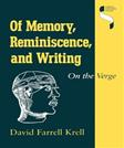 Of Memory, Reminiscence, and Writing: On the Verge (Studies in Continental Thought)