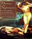Dreams And Nightmares: The New Theory on the Origin and Meaning of Dreams