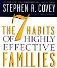 7 Habits of Highly Effective Families, by Covey