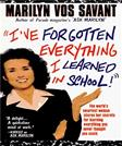 IVe Forgotten Everything I Learned in School!: A Refresher Course to Help You Reclaim Your Education