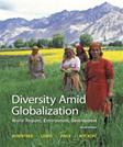 Diversity Amid Globalization: World Regions, Environment, Development (6th Edition)