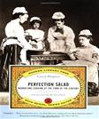 Perfection Salad: Women and Cooking at the Turn of the Century (Modern Library Food)
