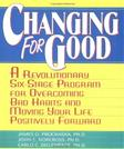 Changing for Good, by Prochaska