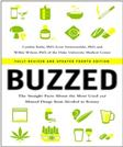 Buzzed: The Straight Facts About the Most Used and Abused Drugs from Alcohol to Ecstasy, by Kuhn, 4th Edition