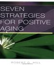 Seven Strategies for Positive Aging (Norton Professional Books (Paperback))