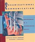 Organizational Communication: Empowerment in a Technological Society, by Andrews