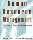 Human Resource Management: The Public Service Perspective, by Patton