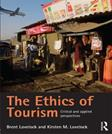 Ethics of Tourism: Critical and Applied Perspectives, by Lovelock