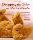 Dropping the Baby and Other Scary Thoughts: Breaking the Cycle of Unwanted Thoughts in Motherhood