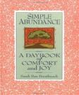 Simple Abundance: A Daybook of Comfort and Joy, by Breathnach