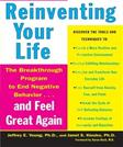 Reinventing Your Life: The Breakthough Program to End Negative Behavior...and Feel Great Again, by Young