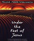 Under the Feet of Jesus, by Viramontes