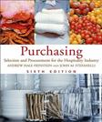 Purchasing: Selection and Procurement for the Hospitality Industry, by Feinstein, 6th Edition