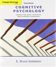 Cengage Advantage Books: Cognitive Psychology: Connecting Mind, Research and Everyday Experience, by Goldstein, 3rd Edition
