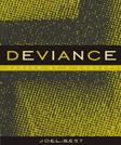 Deviance: Career of a Concept, by Best