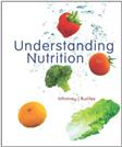 Understanding Nutrition, by Whitney, 12th Edition