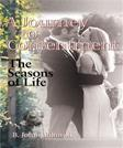A Journey to Contentment: The Seasons of Life