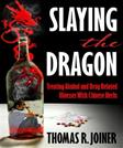 Slaying the Dragon: Treating Alcohol and Drug Related Illnesses  with Chinese Herbs