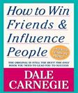 How to Win Friends and Influence People, by Carnegie