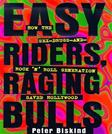 Easy Riders Raging Bulls: How the Sex-Drugs-And Rock N Roll Generation Saved Hollywood