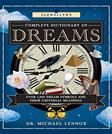 Llewellyns Complete Dictionary of Dreams: Over 1,000 Dream Symbols and Their Universal Meanings