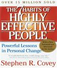 7 Habits of Highly Effective People: Powerful Lessons in Personal Change, by Covey
