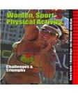 Women, Sport and Physical Activity: Challenges and Triumphs, by Guthrie, 2nd Edition