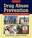 Drug Abuse Prevention: A School and Community Partnership, by Wilson, 3rd Edition