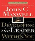 Developing the Leader Within You, by Maxwell