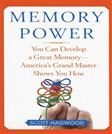 Memory Power: You Can Develop a Great Memory - Americas Grand Master Shows You How
