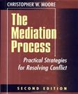 The Mediation Process: Practical Strategies for Resolving Conflict (Jossey-Bass Conflict Resolution)