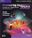 Discovering Computers 2003: Concepts for a Digital World, Complete, by Shelly