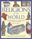Religions of The World: The Illustrated Guide To Origins, Beliefs, Traditions and Festivals, by Breuilly, Revised Edition