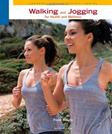 Walking and Jogging for Health and Wellness, by Rosato, 6th Edition
