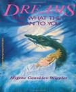 Dreams and What They Mean to You (Llewellyns New Age Series)
