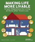 Making Life More Livable: Simple Adaptations for Living at Home after Vision Loss